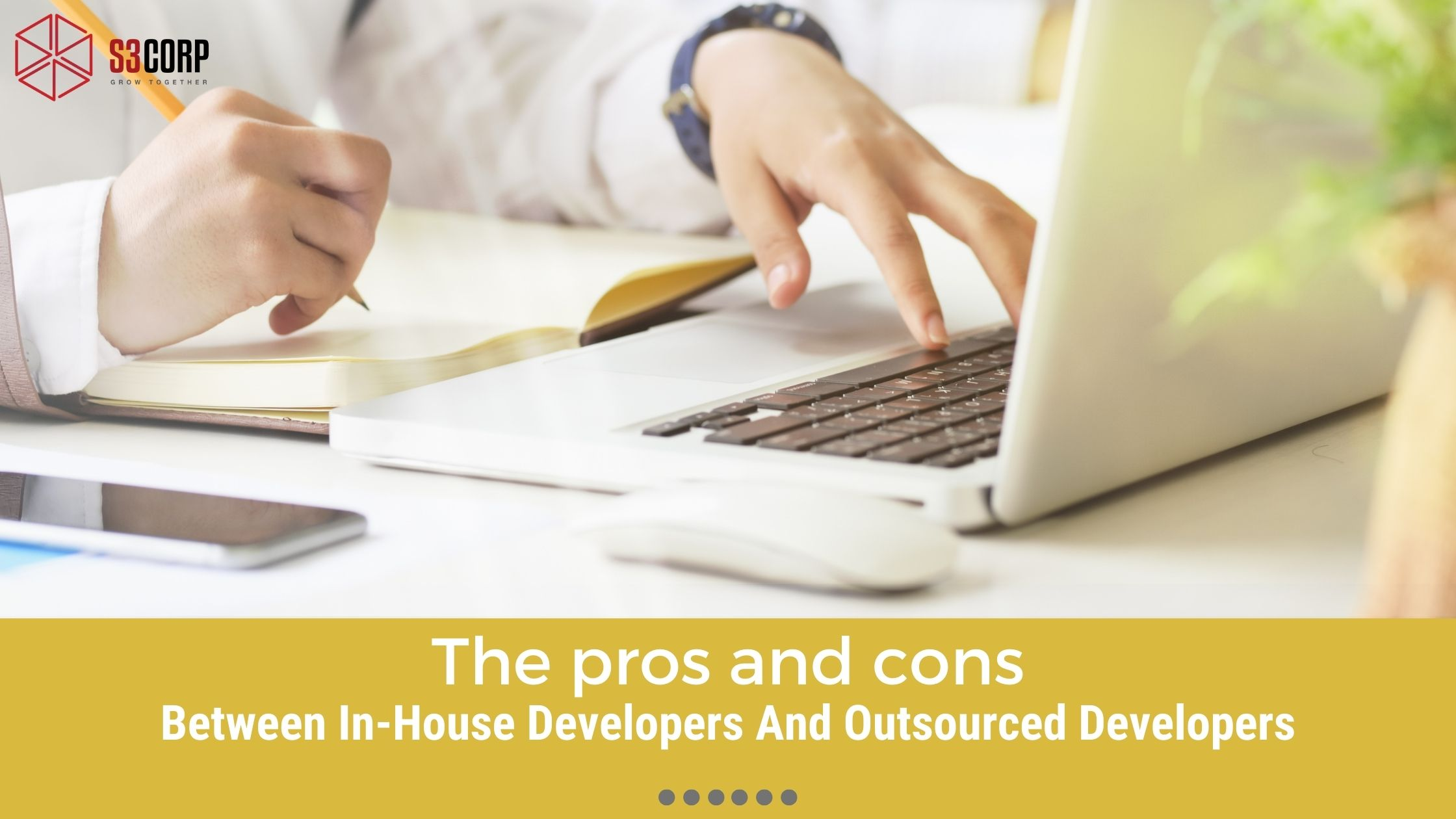 In-House Developers And Outsourced Developers: The pros and cons