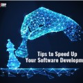 How To Speed Up Your Software Development? Here Are The Tips